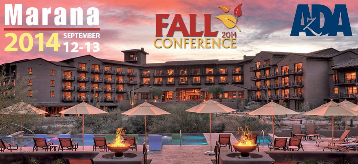Arizona Dental Association 2014 Fall Conference in Marana, AZ